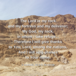 2 Samuel 22:2-3, 50 Photo and art by RSDickson