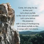 Psalm 95:1-2 NASB